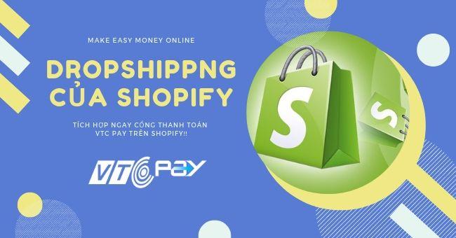 dropshipping-cua-shopity-va-cong-thanh-toan-tai-vtc-pay