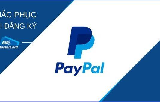 dang-ky-paypal-khac-phuc-loi-verify-paypal-650 340