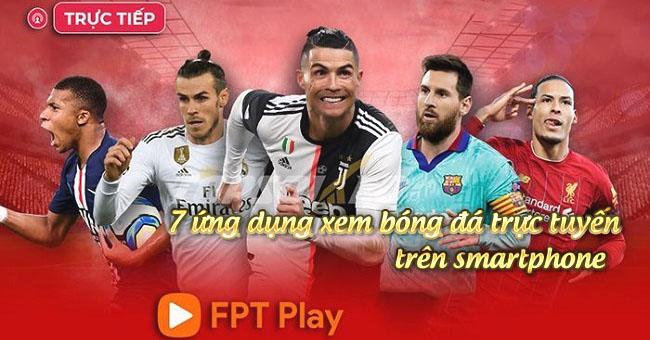 ứng dụng xem bóng đá trên smartphone